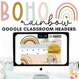 Editable BOHO Rainbow Google Classroom Headers