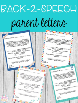 Editable Back 2 Speech Parent Letters