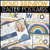 Editable Back To School Teacher Postcards -Boho Rainbow