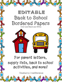 Back to School Bordered Papers-Editable