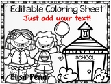 Editable Back to School Coloring Sheets