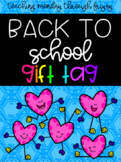Editable Back to School Gift tags!
