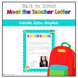 Editable Back to School Meet the Teacher Letter