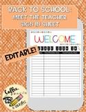 Editable Back to School Meet the Teacher Sign in Sheet