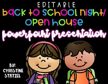 Editable Back to School Night/Open House Powerpoint Presentation