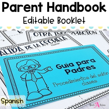 Editable Back to School Parent Guide- in Spanish