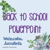Editable Back to School PowerPoint Watercolor Succulents