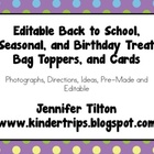 Editable Back to School, Seasonal, and Birthday Treat Bag