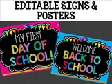 Editable Signs Posters : Black Chalkboard Theme, Back to School, First Last Day