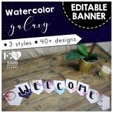 Editable Banner Pennants - Watercolor Galaxy - Classroom Decor
