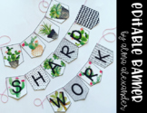 Editable Banner - Succulent Themed - Classroom Decor