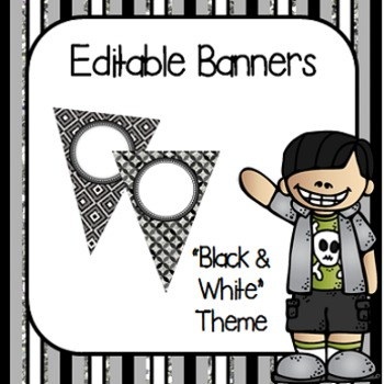 "Editable Banners- ""Black and White"""
