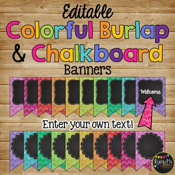 Editable Banners {Colorful Chevron Burlap & Chalkboard Theme}