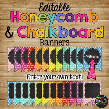 Editable Banners {Colorful Honeycomb & Chalkboard Theme}
