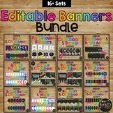 Editable Banners GROWING BUNDLE, Classroom Pendants