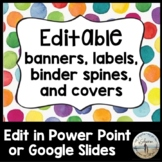 Editable Banners, Labels, Binder Spines & Covers - Bright Dot