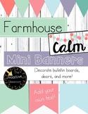 Editable Banners (Mini Sized) Farmhouse Calm for Bulletin Boards, Accents, Decor