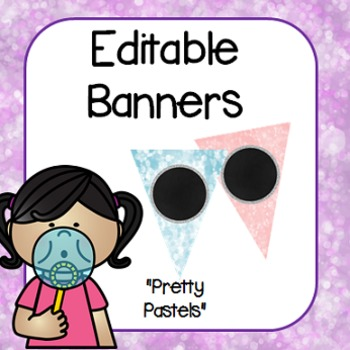 "Editable Banners- ""Pretty Pastels"""