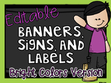 Editable Banners, Signs, and Labels - Bright Colors Version