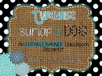 Editable Banners & Slides- Turquoise, Burlap, & Dots