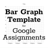 Editable Bar Graph Template for Google Assignments