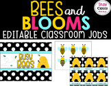 Editable Bee Themed Classroom Jobs (Bees and Blooms)