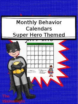 Editable Behavior Charts for 2017-2018- Super Hero themed