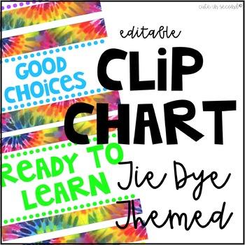 Tie Dye Behavior Clip Chart Editable