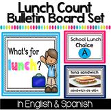 Bilingual Lunch Count Bulletin Board - Editable