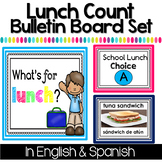 Bilingual Lunch Count Bulletin Board in English & Spanish