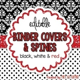 Editable Binder Covers { Black White and Red } with Editable Spines