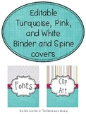 Editable Binder Covers- Turquoise, Pink and White