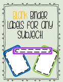 Editable Binder Covers and Labels - BLANK