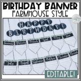 Birthday Display Editable (Farmhouse Classroom Decor)