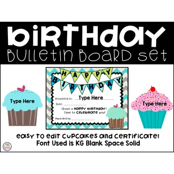 Editable Birthday Bulletin Board Set and Certificate