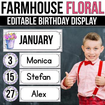 Editable Birthday Display, Floral Farmhouse Classroom Decor
