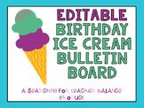 Editable Birthday Ice Cream Bulletin Board