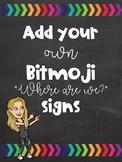 "Editable Bitmoji ""Where are we?"" signs"