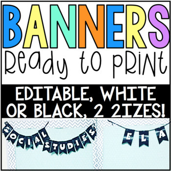 Editable Black & White Banners! Pre-made & create your own! 2 sizes!