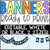 Editable Black & White Banners! Pre-made & create your own