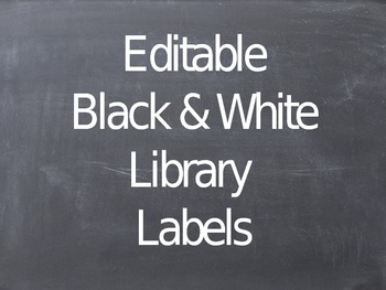 Editable Black & White Classroom Library Labels