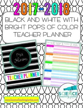 Editable Black & White w/Pops of Color Teacher Planner/Binder 2017-2018