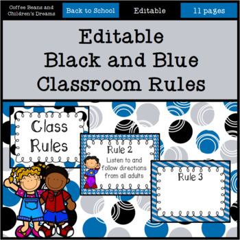 Editable Black and Blue Classroom Rules