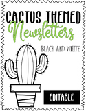 Editable Black and White Cactus Themed Newsletters