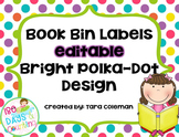 Book Bin Labels~Editable (bright polka-dots)