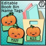 Editable Pumpkin Book Bin Name Tags, Thanksgiving Name Plates, Fall Labels