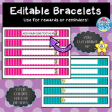 Editable Bracelets /  Reminder Bracelets / Reward Bracelets