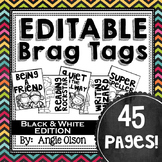 Brag Tags Editable (Black & White)