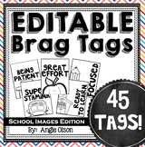 Brag Tags Editable with School Images-black & white (45 templates)