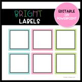 Editable Bright Labels